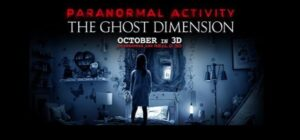 Paranormal Activity 5: The Ghost Dimension (2015)